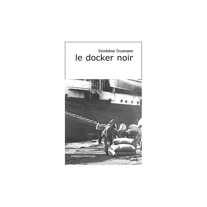 Le docker noir de Sembène Ousmane
