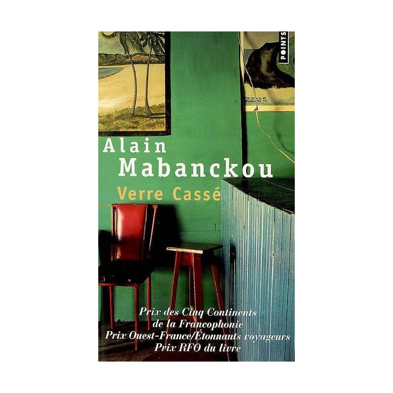 Verre Cassé de Alain Mabanckou