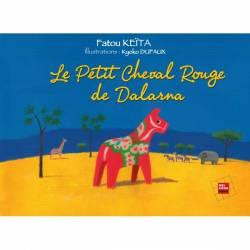 Le petit cheval rouge de Dalarna de Fatou Keïta