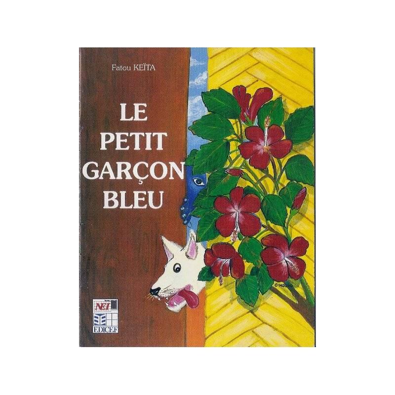 Le petit garçon bleu de Fatou Keïta - Petit format