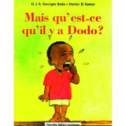 Mais qu'est-ce qu'il y a Dodo ?