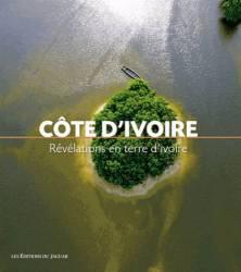 Côte d'Ivoire. Révélations en terre d'ivoire