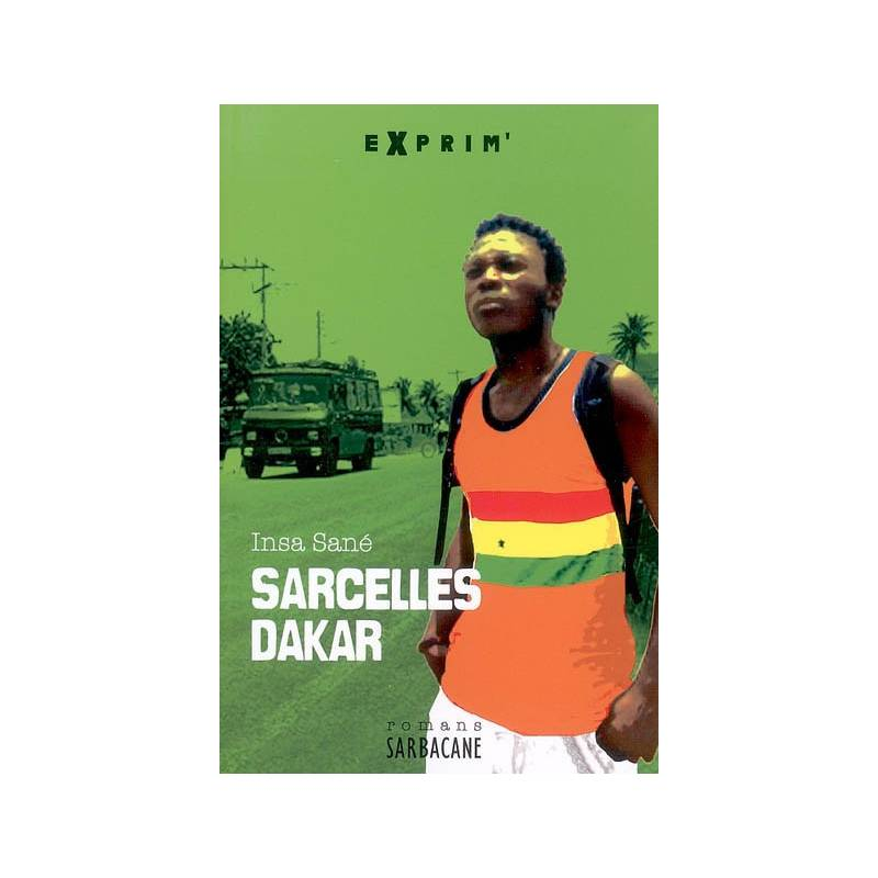 Sarcelles Dakar de Insa Sané