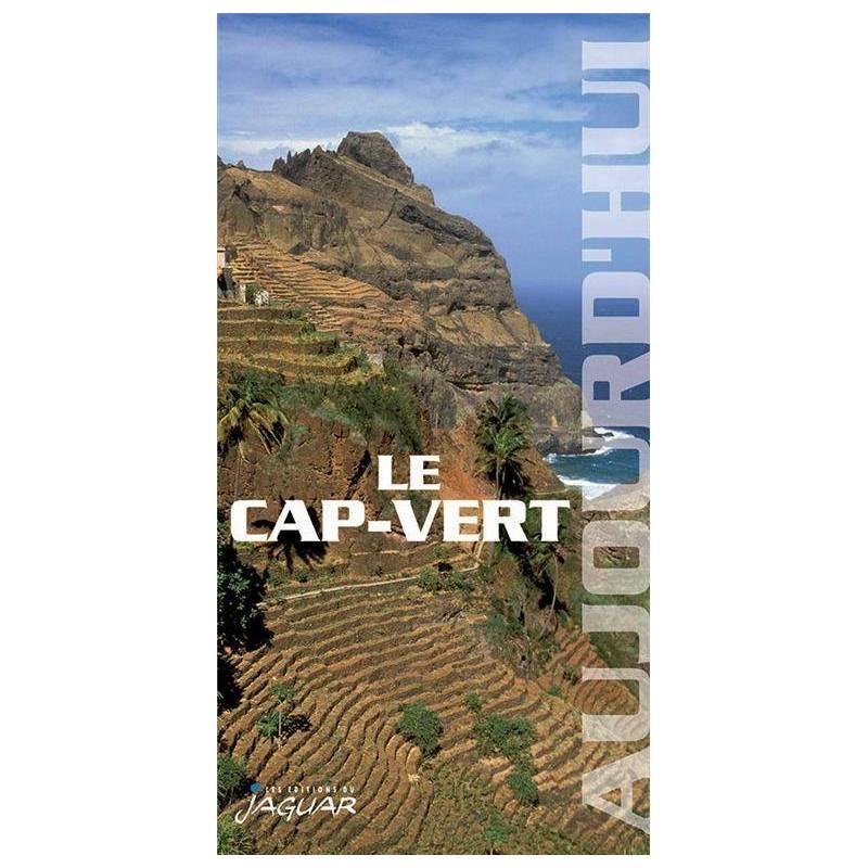 Le Cap-Vert - Collection Aujourd'hui