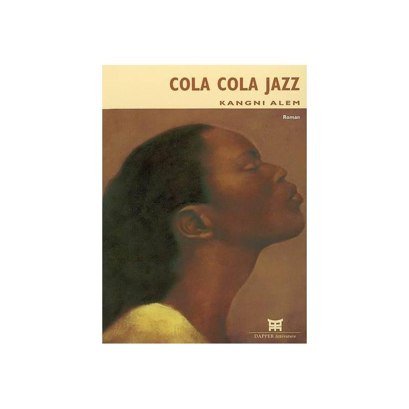 Cola cola jazz de Kangni Alem