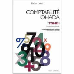 Comptabilité OHADA. Tome 1 : Comptabilité générale (nouvelle édition) de Marcel Dobill