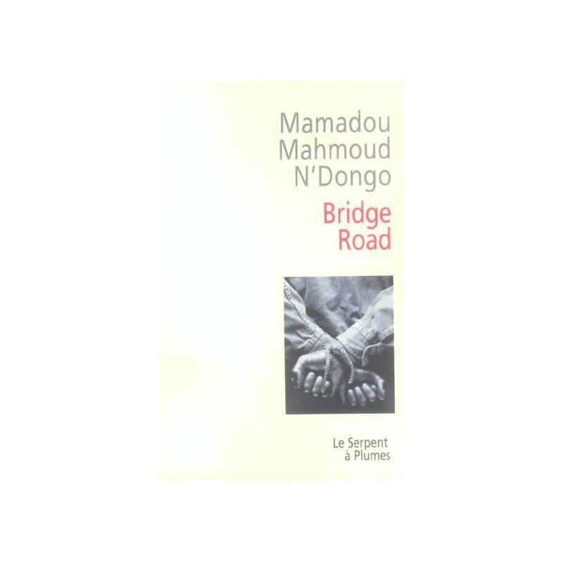 Bridge Road de Mamadou Mahmoud N'Dongo