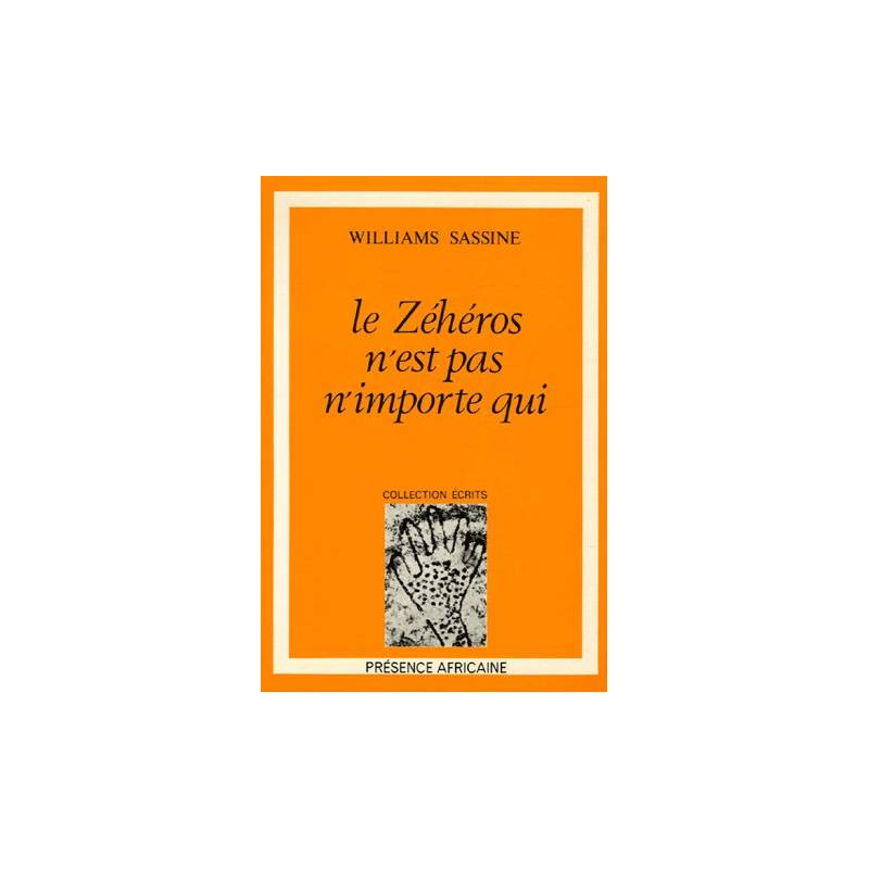 Le Zéhéros n'est pas n'importe qui de Williams Sassine