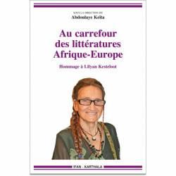 Au carrefour des littératures Afrique-Europe - Hommage à Lilyan Kesteloot sous la direction