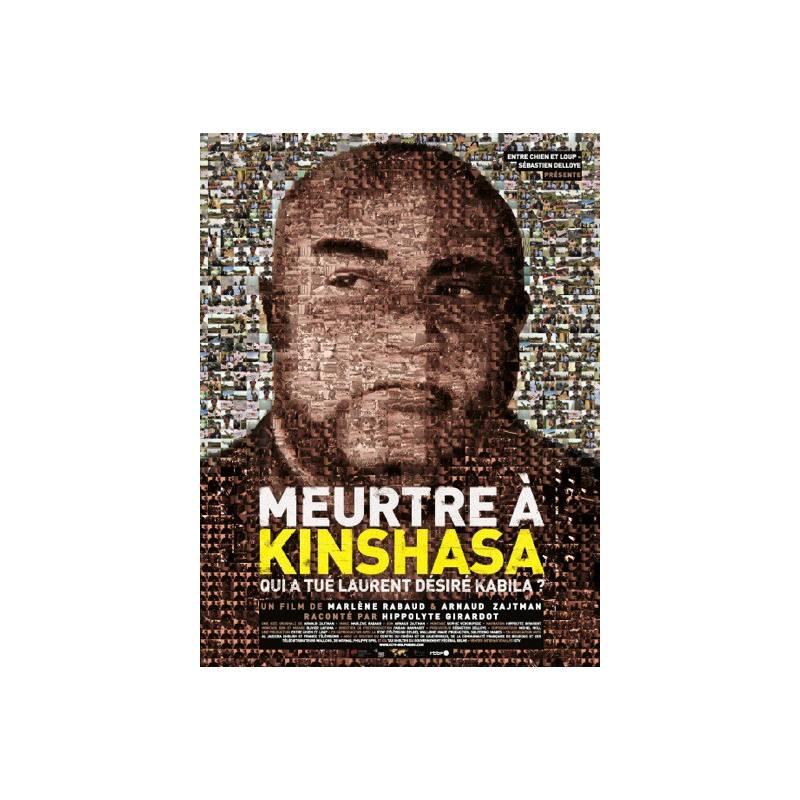 Meurtre à Kinshasa - Qui a tué Laurent Désiré Kabila ? de Marlène Rabaud et Arnaud Zajtman