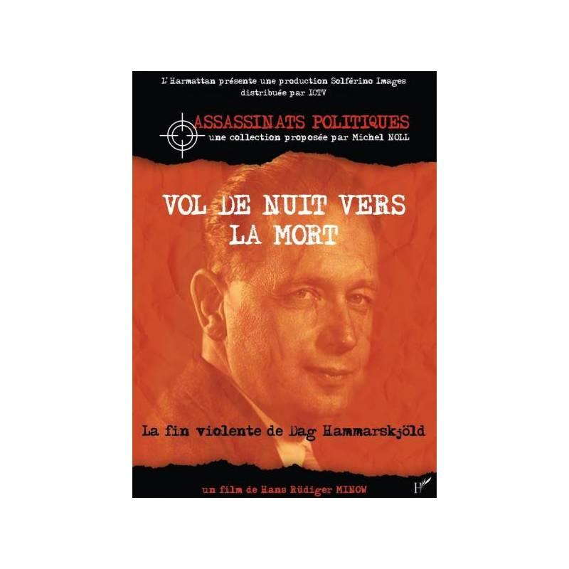 Dag Hammarskjöld, Vol de nuit vers la mort - La fin violente de Dag Hammarskjöld - de Hans-Rüdiger Minow
