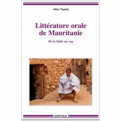 Littérature orale de Mauritanie. De la fable au rap de Aline Tauzin