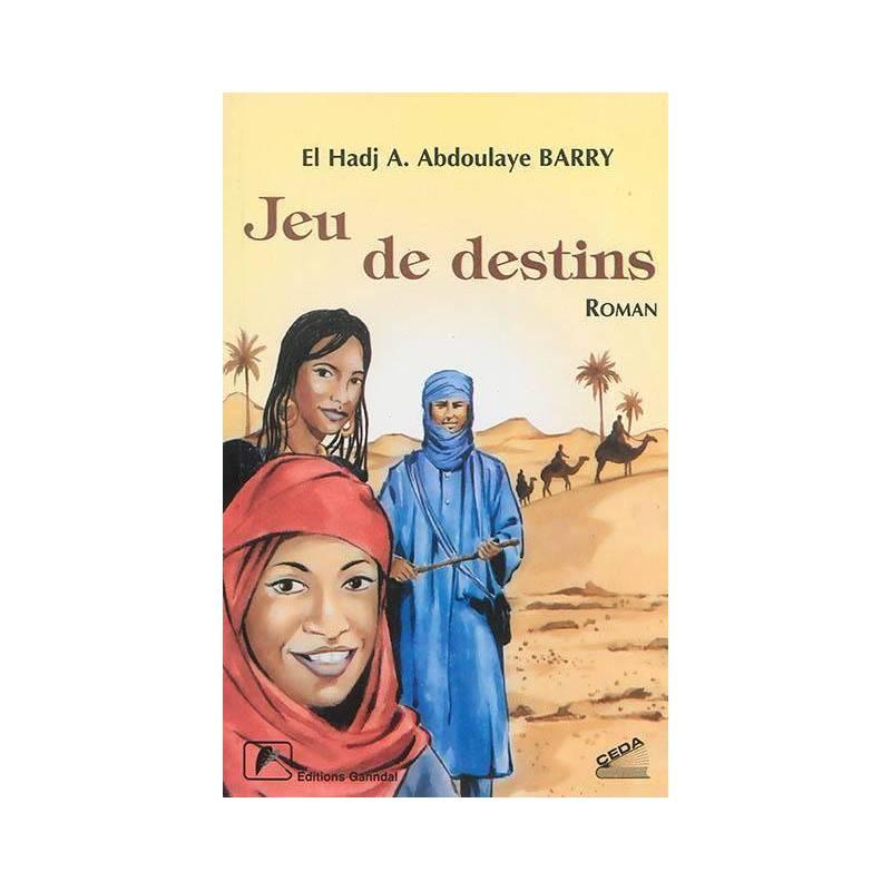 Jeu de destins de El Hadj A. Abdoulaye BARRY