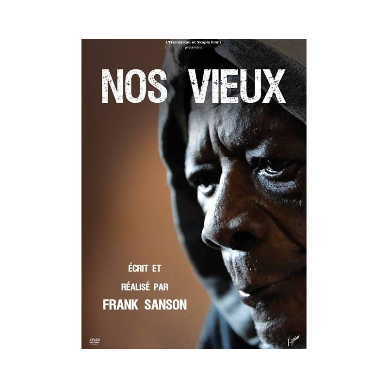 Nos vieux de de Franck Sanson