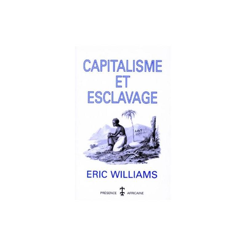 Capitalisme et esclavage de Eric Williams