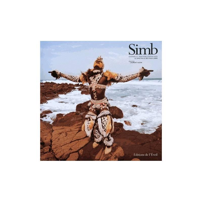 Simb, le spectacle des Faux-Lions de Laurent Gudin