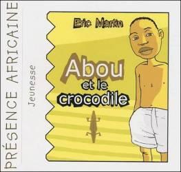 Abou et le crocodile de Eric Martin