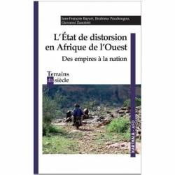 L'Etat de distorsion en Afrique de l'Ouest. Des empires à la nation