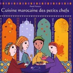 Cuisine marocaine des petits chefs de Amal Harizia