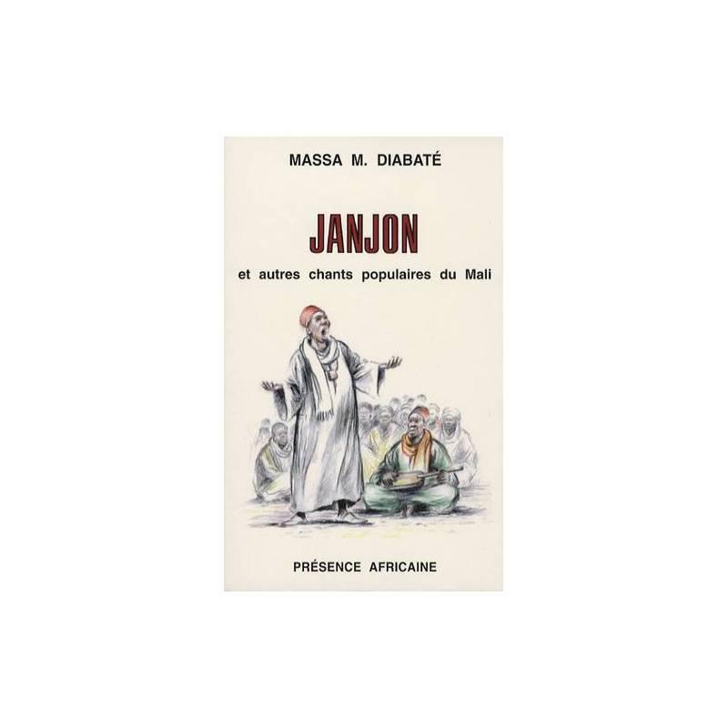 Janjon et autres chants populaires du Mali de Massa Diabaté