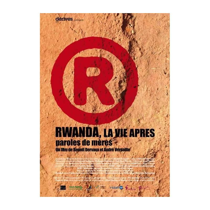 Rwanda, la vie après. Paroles de mères de Benoît Dervaux
