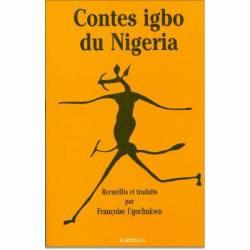 Contes igbo du Nigeria de Françoise Ugochukwu