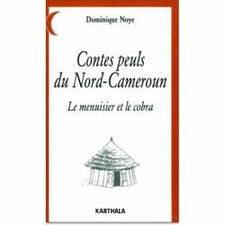 Contes peuls du Nord-Cameroun de Dominique Noye