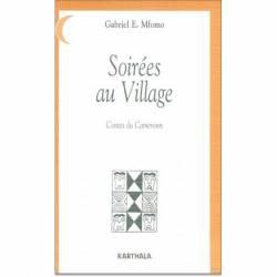 Soirées au village, contes du Cameroun de Gabriel Mfomo