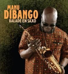 Manu Dibango - Balade en saxo