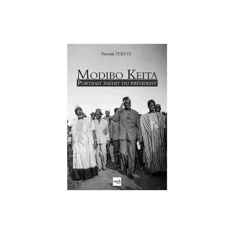 Modibo Keita, portrait inédit du président de Daouda Tekété